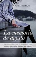 Portada de la primera obra de Cristina Pérez: La memoria de agosto