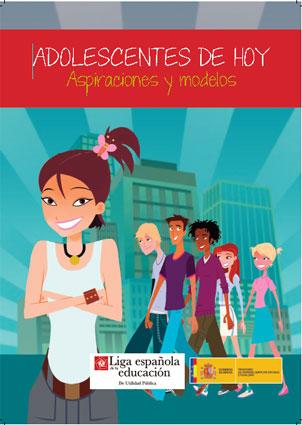 Portada del informe Adolescentes hoy. Aspiraciones y modelos