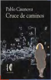 La primera novela publicada de Pablo Casanova también se desarrolla en la Granada actual