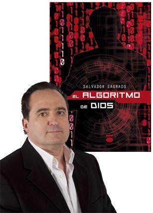 Salvador Sagrado se ha estrenado como novelista con 'El algoritmo de Dios'