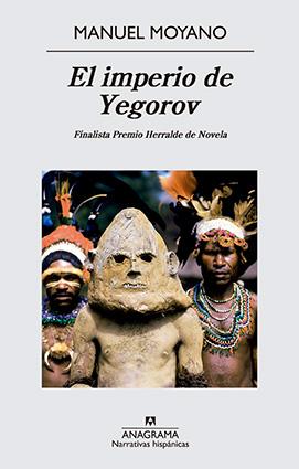 manuel-moyano-El-imperio-de-Yegorov-portada
